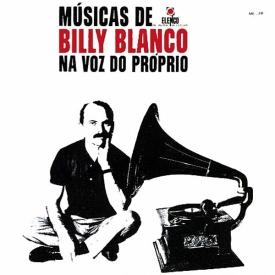 Billy Blanco - Músicas de Billy Blanco na Voz do Próprio (1966, Elenco ME-29)