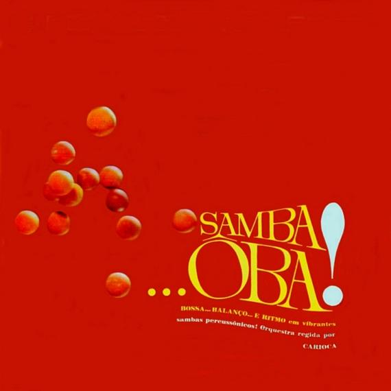 Carioca - Samba... Ôba (1964, Imperial IMP 30.048) a