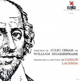 Carlos Lacerda - Trechos de Julio Cesar de William Shakespeare (1966, Elenco ME-28)