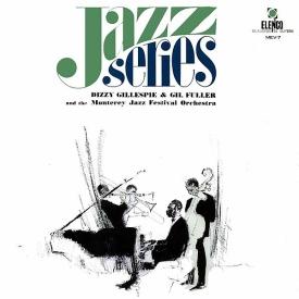 Dizzie Gillespie & Gil Fuller - Jazz Series Dizzie Gillespie & Gil Fuller (1965, Elenco MEV-7)