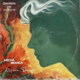 Maria Thereza 'Mecha Branca' - Mecha Branca (1960) a