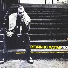 Pedrinho Mattar - Bossa Nova (1964)