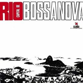 Various - Rio, Capital da Bossa Nova (1965, Elenco ME-18)