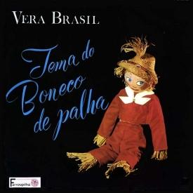 Vera Brasil - Tema do Boneco de Palha (1964)