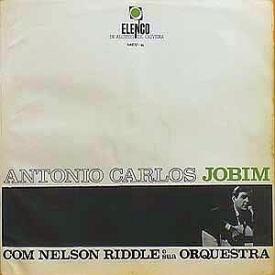 Antônio Carlos Jobim - Antônio Carlos Jobim com Nelson Riddle e Sua Orquestra (1965) a