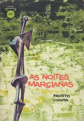 As Noites Marcianas by Fausto Cunha (1960)