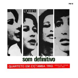Quarteto em Cy & Tamba Trio - Som Definitivo (1966)
