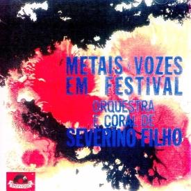 Severino Filho - Metais e Vozes em Festival (1963)