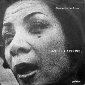 Elizeth Cardoso - Momento de Amor (1968) a