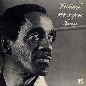 Milt Jackson - Feelings (1976)