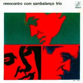 Sambalanço Trio - Reencontro com Sambalanço Trio (1965)