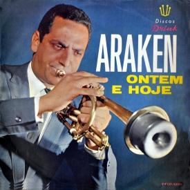 Araken Peixoto - Araken Ontem e Hoje (1961) a
