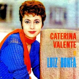 Caterina Valente & Luiz Bonfá - Caterina Valente e Luiz Bonfá (1963)