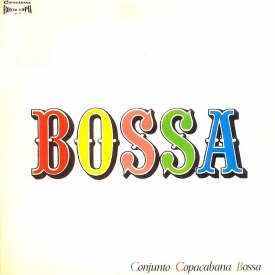 Conjunto Copacabana Bossa - Bossa (1966)