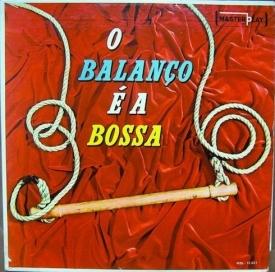 Conjunto Masterplay - O Balanço e a Bossa (1962)