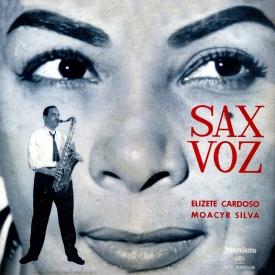 Elizeth Cardoso & Moacyr Silva - Sax – Voz (1960) a