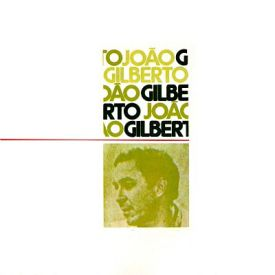 João Gilberto - João Gilberto (1973) a
