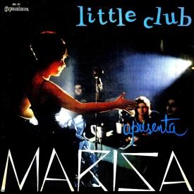 Marisa Gata Mansa - Little Club Apresenta Marisa (1962)