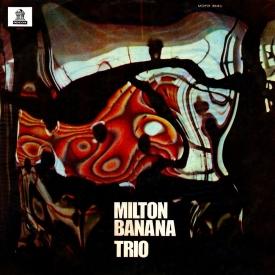 Milton Banana - Milton Banana Trio (1970) a