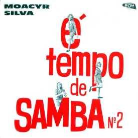 Moacyr Silva - É Tempo de Samba No. 2 (1969 reissue)