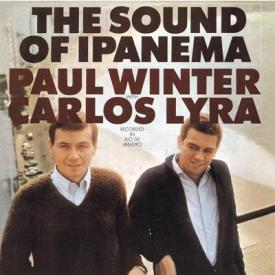Paul Winter & Carlos Lyra - The Sound of Ipanema (1964)
