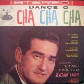 Severino Araújo - Dance o Chá Chá Chá (1961) a