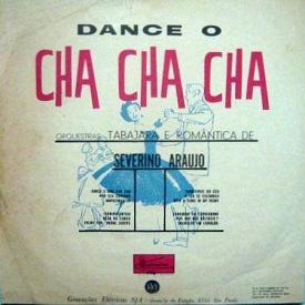 Severino Araújo - Dance o Chá Chá Chá (1961) b