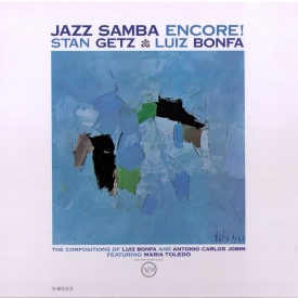 Stan Getz, Luiz Bonfá & Maria Helena Tolédo - Jazz Samba Encore (1963)