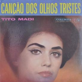 Tito Madi - Canção dos Olhos Tristes (1961) a