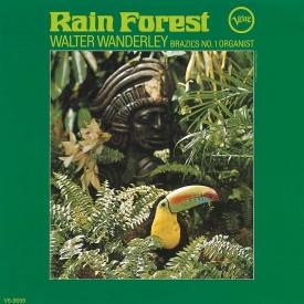 Walter Wanderley - Rain Forest (1966)