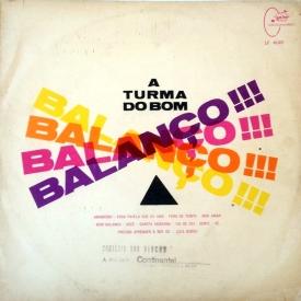 Turma do Bom Balanço - A Turma do Bom Balanço (1965) a