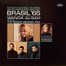 Brasil '65 - Wanda de Sah featuring The Sérgio Mendes Trio (1965) a