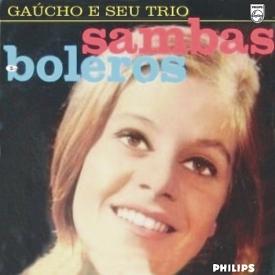 Gaúcho - Sambas e Boleros (1961) a