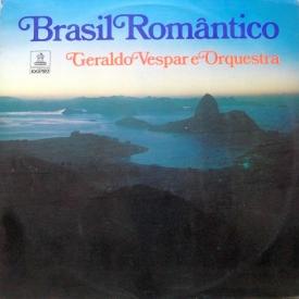 Geraldo Vespar - Brasil Romântico (1974) a