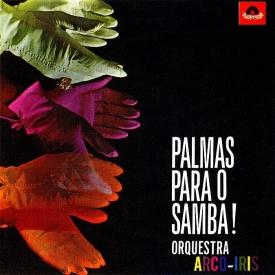 Orquestra Arco-Iris - Palmas para o Samba (1963)