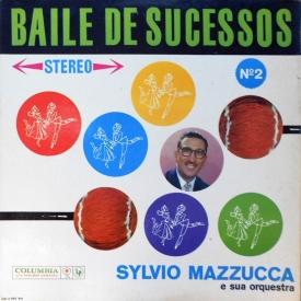 Sylvio Mazzucca - Baile de Sucessos No. 2 (1961) a
