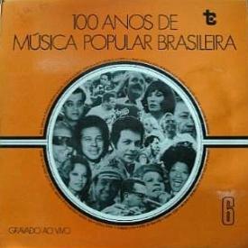 Various - 100 Anos de Música Popular Brasileira – 6 Projeto Minerva (1975) a