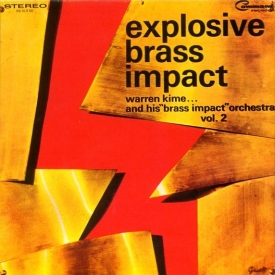 Warren Kime and his Brass Impact Orchestra - Explosive Brass Impact Vol. 2 (1967) a