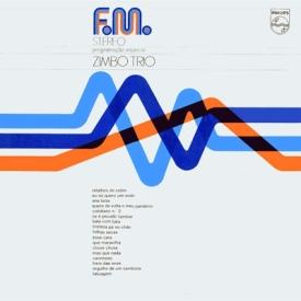 Zimbo Trio - FM Stéreo (1974)
