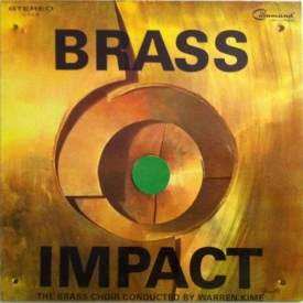 The Brass Choir conducted by Warren Kime - Brass Impact (1967) a