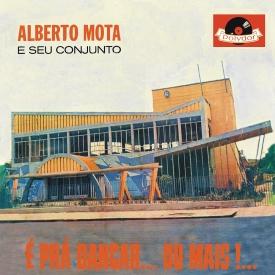 Alberto Mota - É Pra Dançar... Ou Mais (1963) a