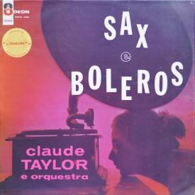 Claude Taylor - Sax e Boleros (1964) a
