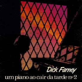 Dick Farney - Um Piano ao Cair da Tarde No. 2 (1975)