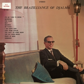 Djalma Ferreira - The Brazilliance of Djalma (1966)