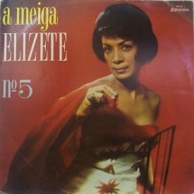 Elizeth Cardoso - A Meiga Elizete No. 5 (1964) a