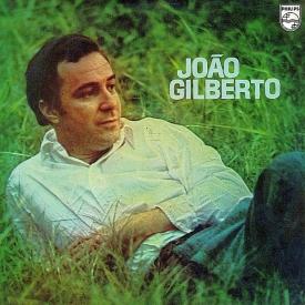 João Gilberto - João Gilberto (1970)
