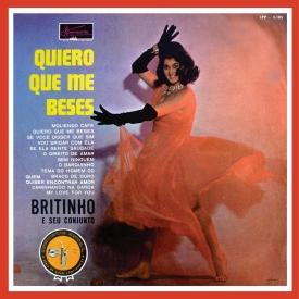 João Leal Brito 'Britinho' - Quiero Que Me Beses (1961) a