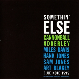 Julian 'Cannonball' Adderley - Somethin' Else (1958) a