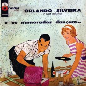 Orlando Silveira - E Os Namorados Dançam (1960) a