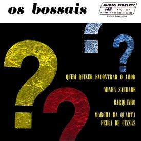 Os Bossais - Os Bossais (1962)